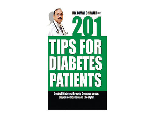 201 Tips For Diabetes Patients - Dr Bimal Chhajer