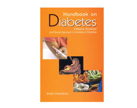 Handbook on Diabetes - Shalini Chakrabarty - The Diabetic shop
