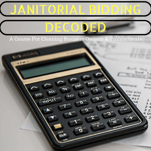 Janitorial Bidding Decoded - AJSimmonsOnline.com