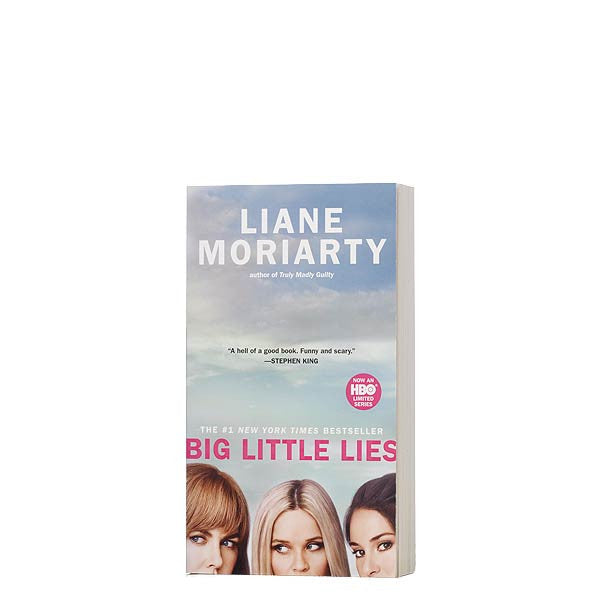 Big Little Lies. A novel by Liane Moriarty.