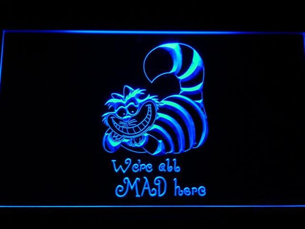 Alice In Wonderland Cheshire Cat We're All Mad Here LED Neon Sign g200 - Blue