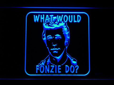 Happy Days What Would Fonzie Do LED Neon Sign g233 - Blue