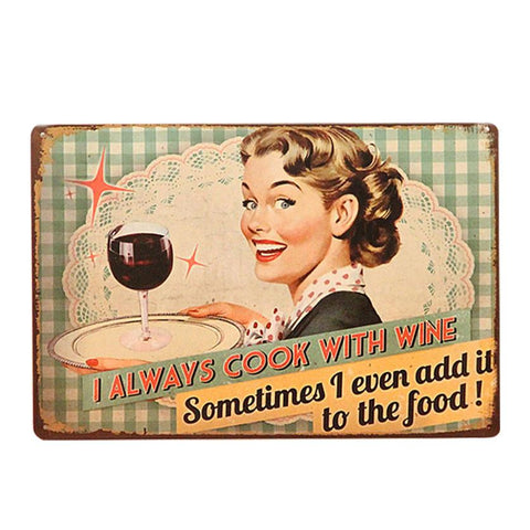 """Cook with Wine"" Vintage Sign"