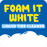 Foam It White® Liquid Tire Cleaner
