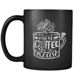 Just One Piping Cup of Coffee for Me Please Coffee Mug Black 11oz Gift for Coffee Lovers