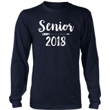 Senior 2018 T shirt for Women and Men Long Sleeve & Hoodies Choice of Color