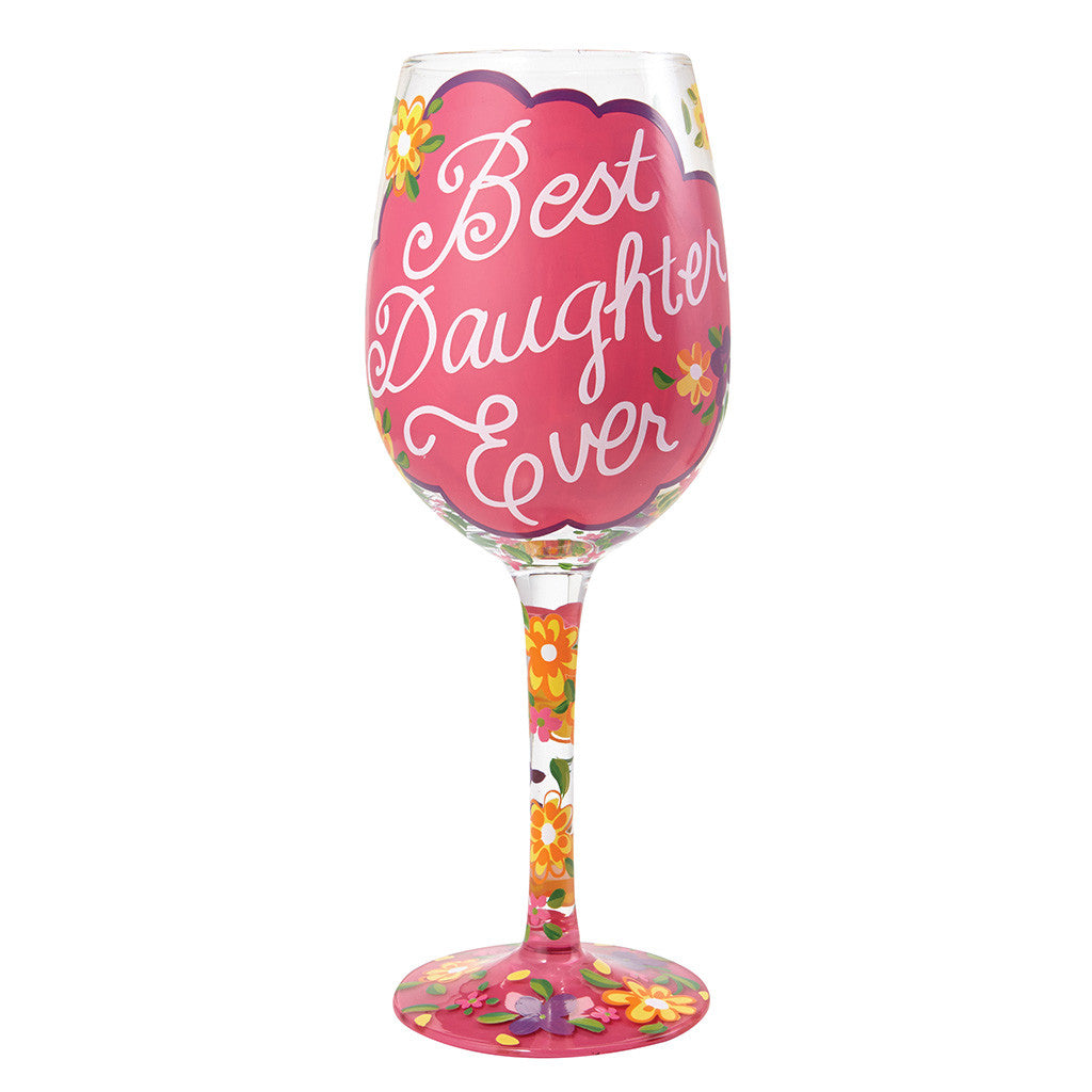 Lolita Best Daughter Ever Wine Glass