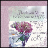 Thank You Mum Sentiment Tea Towel