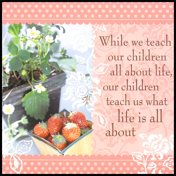 While We Teach Our Children Sentiment Tea Towel