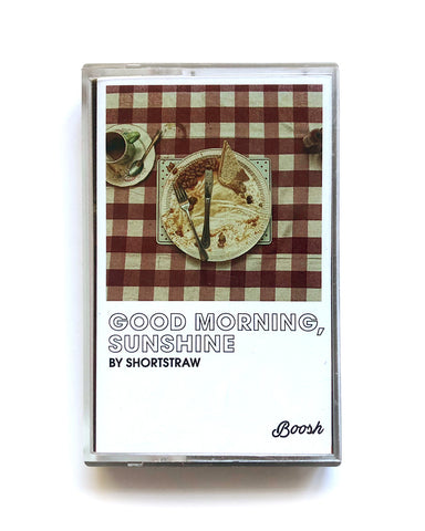Shortstraw - 'Good Morning, Sunshine' Cassette