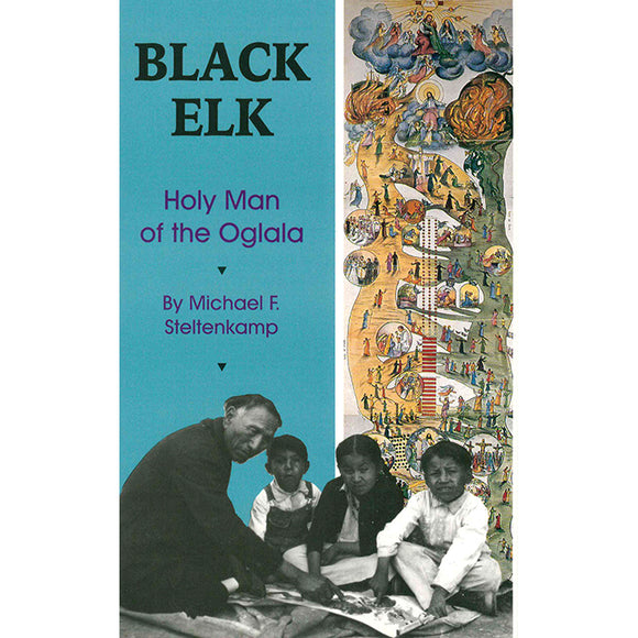 Black Elk: Holy Man of the Oglala
