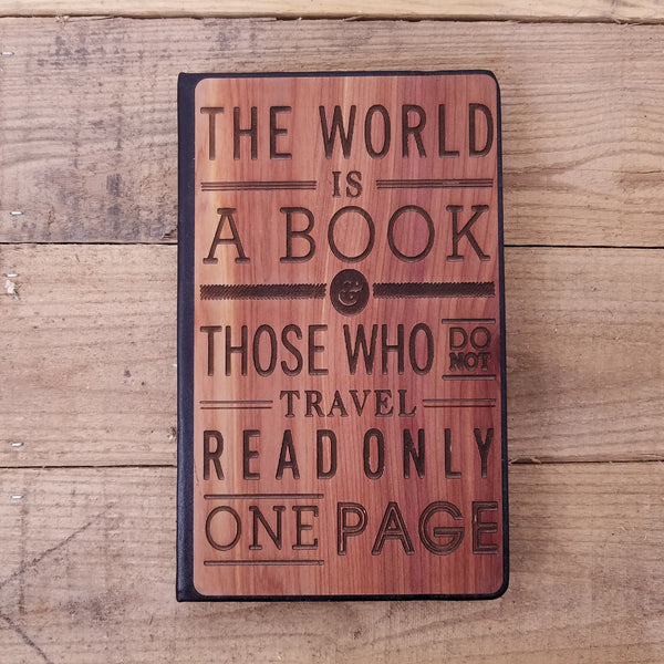 The World is a Book Quote- Wooden Journal