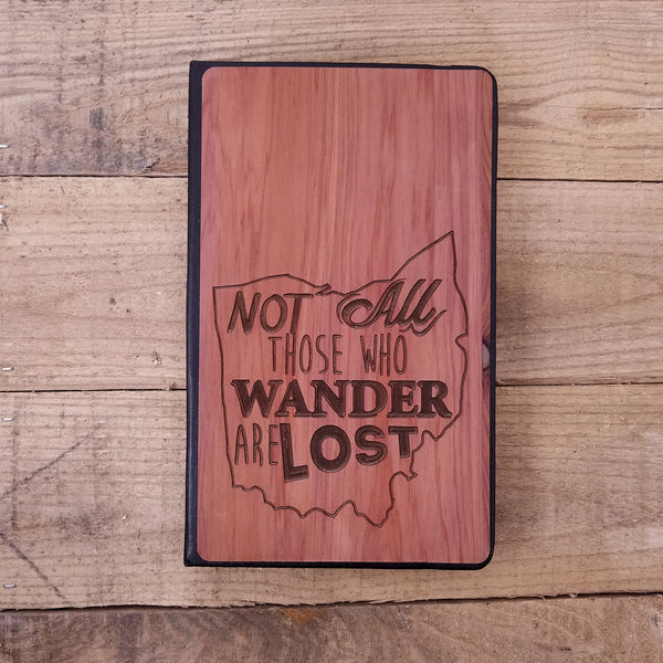 Ohio - Not All Those Who Wander - Wooden Journal