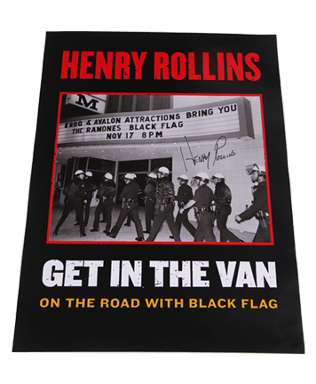 Henry Rollins - SIGNED Get in the Van Poster
