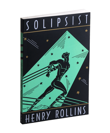Henry Rollins - The Solipsist