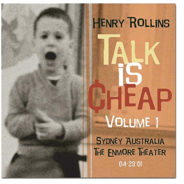 Henry Rollins - Talk Is Cheap Vol. 1