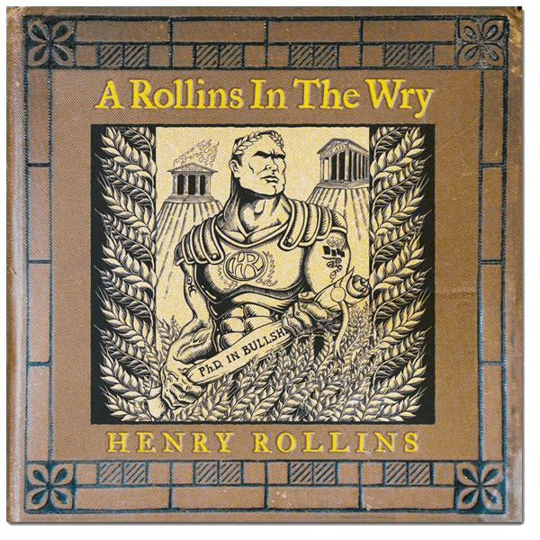 Henry Rollins - Rollins in the Wry CD