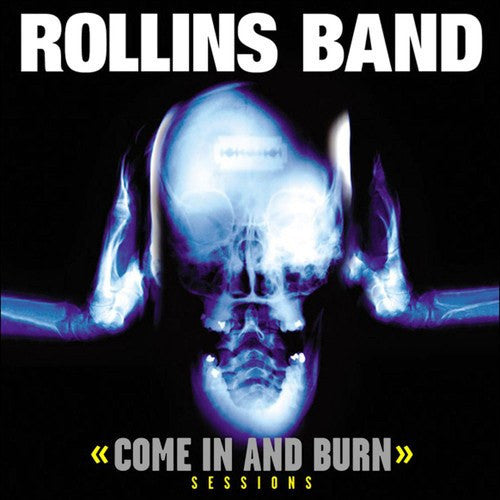Rollins Band - Come In & Burn Sessions