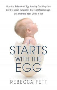 "Cover of ""It Starts With The Egg"" book by Rebecca Fett"