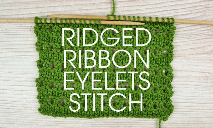 Stitch of the Week: Ridged Ribbon Eyelets