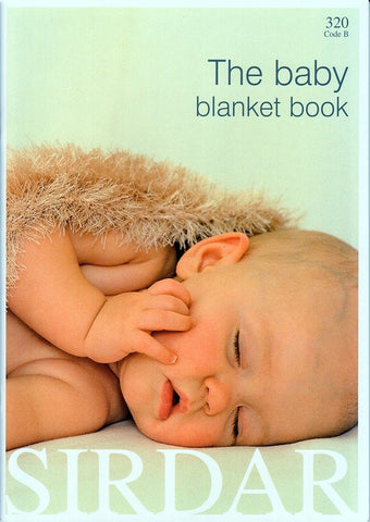 The Baby Blanket Book by Sirdar (320B)