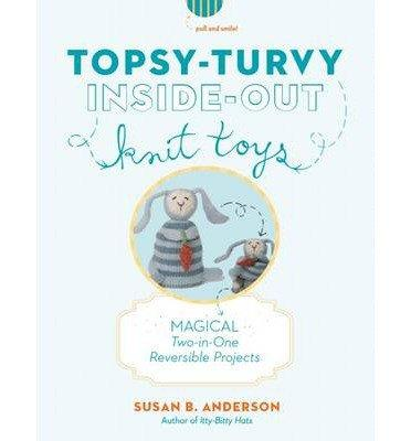 Topsy-Turvy Inside Out Knit Toys