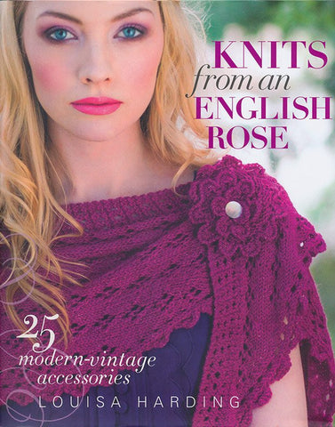 Knits from an English Rose by Louisa Harding