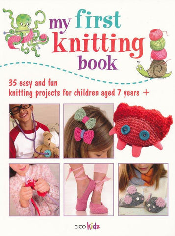 My First Knitting Book by Cico Kidz