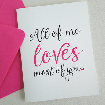 All of Me Loves Most of You Greeting Card - Invited Too