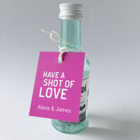 Have A Shot of Love Favor Tag - Invited Too
