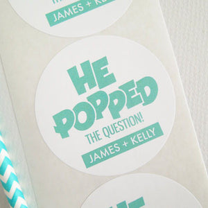 He Popped The Question Sticker - Invited Too