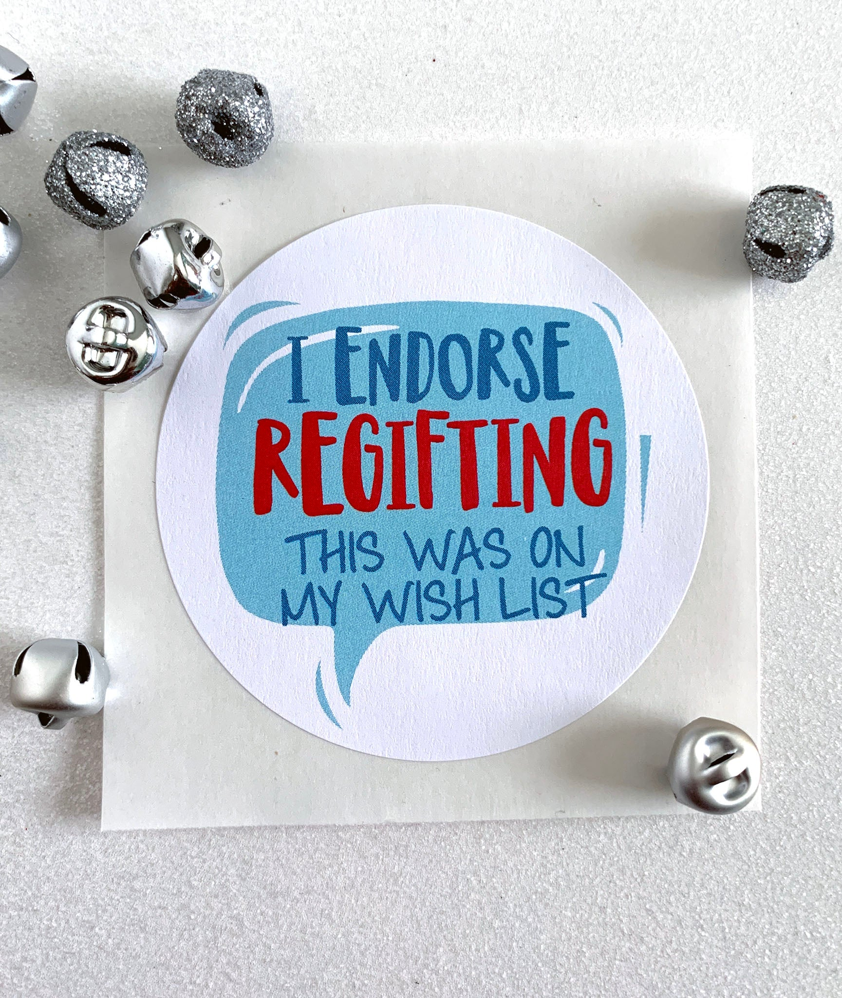 Funny I Endorse Regifting Christmas Gift Stickers - Invited Too