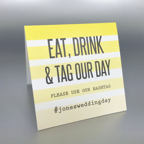 Instagram Sign Eat Drink and Tag Our Day - Invited Too