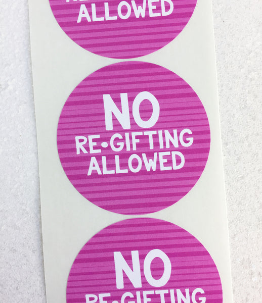 No Regifting Allowed Christmas Present Stickers - Invited Too