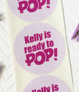 Personalized Ready To Pop Baby Shower Labels - Invited Too