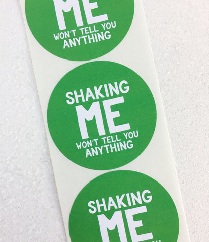 Shaking Me Won't Tell You Anything Holiday Gift Label - Invited Too
