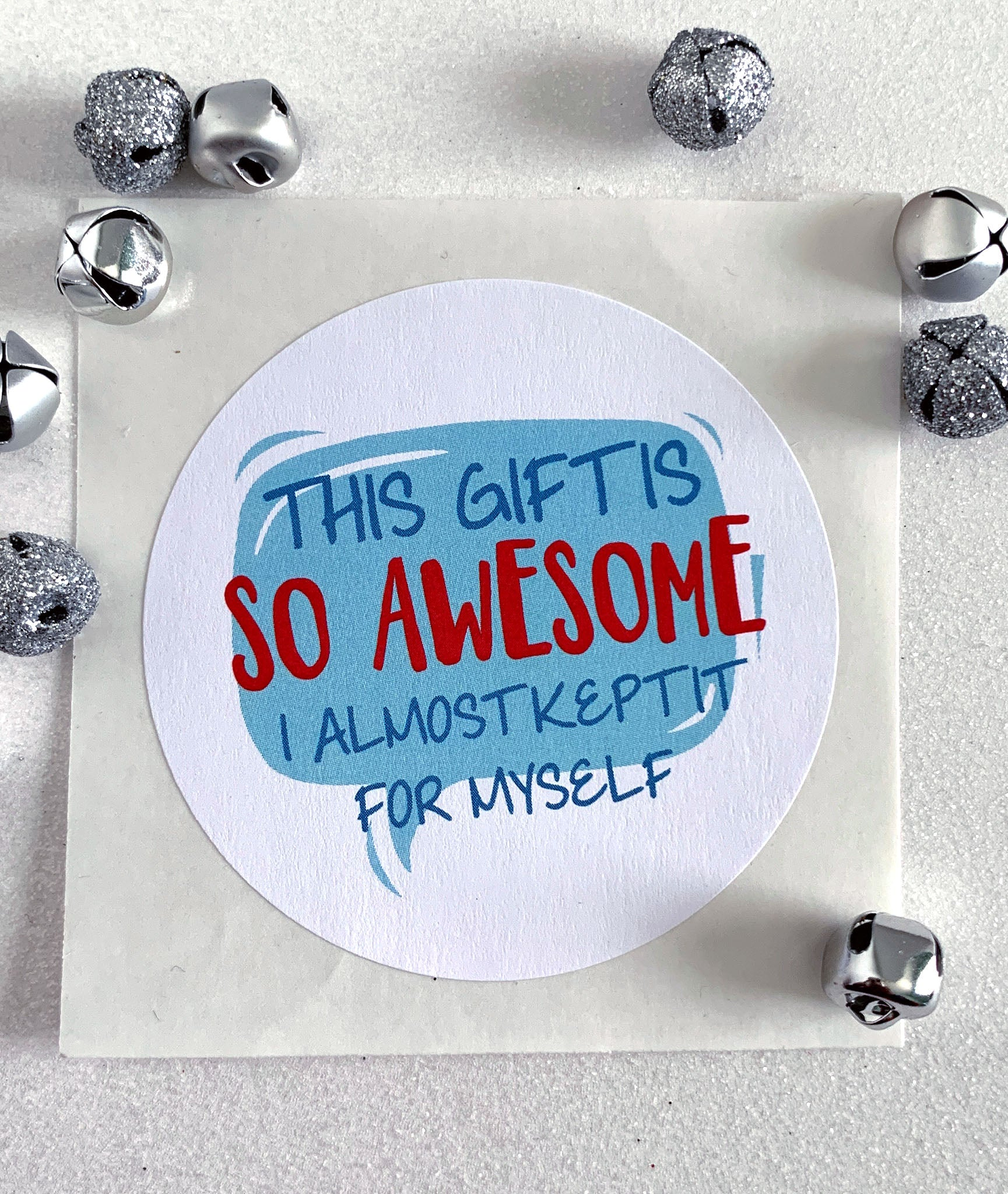 Funny This Gift Is So Awesome Holiday Gift Sticker - Invited Too
