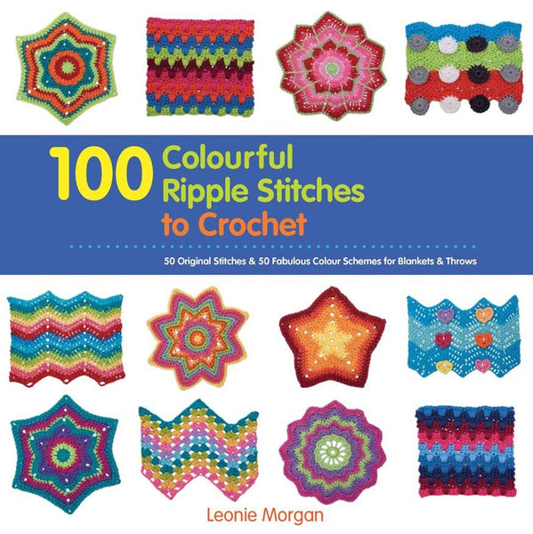 100 Colourful Ripple Stitches to Crochet
