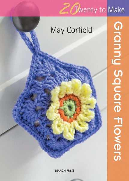 20 To Make Granny Square Flowers