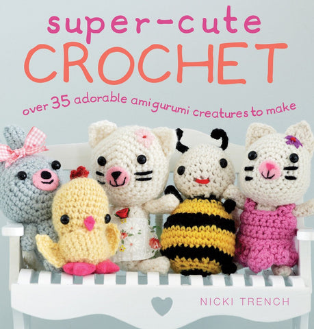 Super Cute Crochet