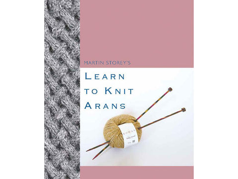 Learn to Knit Arans by Martin Storey