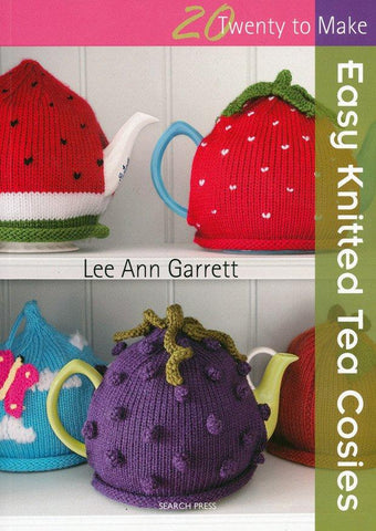 20 to Make Easy - Easy Knitted Tea Cosies