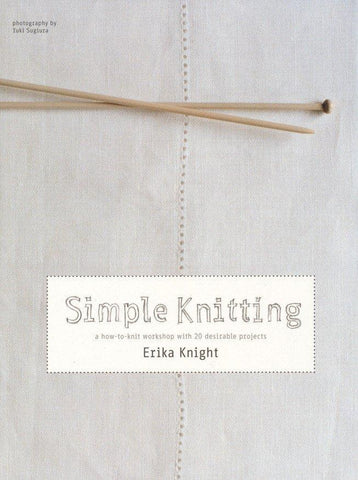 Simple Knitting by Erika Knight