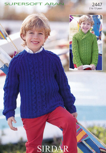 Boys Round Neck and Wrap Neck Sweaters in Sirdar Supersoft Aran (2447)