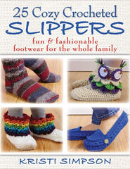 25 Cozy Crocheted Slippers