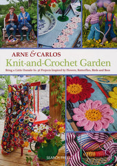 Knit-and-Crochet Garden by Arne & Carlos