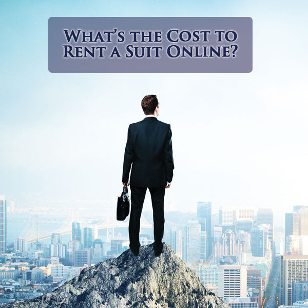 What's the Cost to Rent a Suit Online?