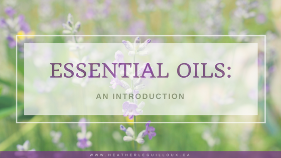 Essential Oils for Beginners: The Background