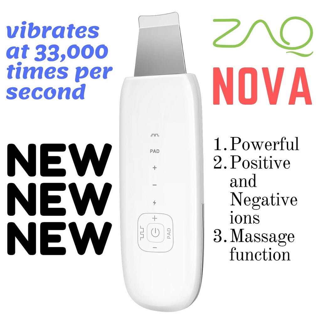 ZAQ Nova Powerful Ultrasonic Scrub Spatula - Positive and Negative ions, 33,000 MHZ Nono Technology