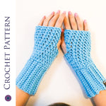 Polly Fingerless Gloves CROCHET PATTERN | One Size